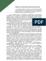 ASPECTOS DO NORMAL E DO PATOLÓGICO NA EDUCAÇÃO ESPECIAL