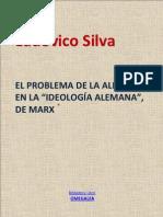 El Problema de La Alienacion en La Ideologia Alemana de Marx