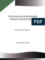 A Estrutura Da Administracao Publica Federal Brasileira - Fasciculo