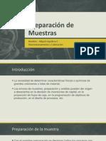 Preparación de Muestras Miguel Aguilera