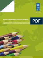 Multi Stakeholder Decision Making