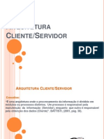 Arquitetura Cliente Servidor