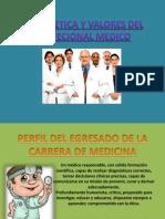 Perfil, Etica y Valores Del Profecional Medico1