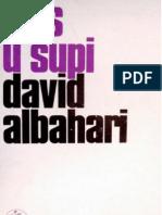 David Albahari - Fras u šupi