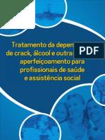 [LIVRO] Tratamento da dependência de crack, àlcool e outras drogas aperfeiçoamento para profissionais de saúde e assistência social.pdf