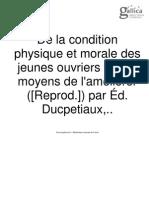 E. Ducpétiaux, De la condition physique et morale des jeunes ouvriers