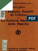 Il Palazzo Ducale Di Urbino e La Galleria Nazionale Delle Marche - Luigi Serra