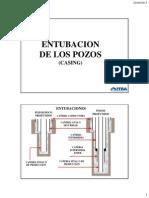 Entubacion de Los Pozos - Casing Clase Viernes y Sabado 27