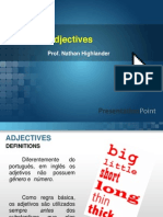 1 Aula 04 - Adjectives, Comparatives, Superlatives
