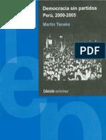 Martin Tanaka - Democracia Sin Partidos 2000 -2005