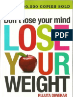 Don't Lose Your Mind Lose Your Weight RUJUTA DIWEKAR(Autosaved)