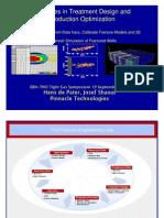 Advances in Treatment Design and Production Optimization