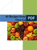 65 Food Recipies From Your Own Garden [Soups, Juices,Salads,Main Dishes,Breads,Sweets].pdf