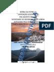 SERRA da ESTRELLA - Expedição Scientifica em 1881 - 132 anos depois...