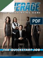 Leverage the Quickstart Job