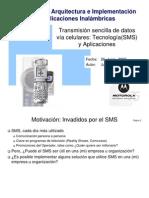 Transmision Sencilla de Datos via Celulares - Tecnologia(SMS) y Aplicaciones