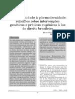 Da modernidade à pós-modernidade- reflexões sobre intervenções genéticas e práticas eugênicas à luz do direito brasileiro