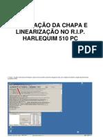 Harlequim HQ 510 PC - Instalação e Linearização