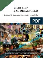 Vivir Bien Frente Al Desarrollo-Medellin (Por Esperanza GÒMEZ y otros autores()