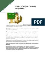 CUARTO PASO – Con Qué Cuentas y Qué Necesitas Aprender