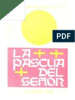 La Pascua del Señor - La ultima cena - P Salvador Carrillo Alday