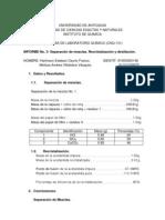 Informe No. 3 Separación de Mezclas. Recristalización y Destilación, completo.docx