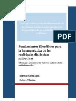 Fundamentos filosóficos para la hermenéutica de las realidades dialécticas subjetivas