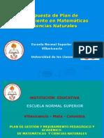 Presentación del Plan de Gestión y Mejoramiento Pedagógico y Académico de Matemáticas y Ciencias Naturales E.N.S.V. 2009 - 2012.