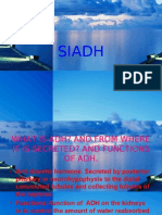 SIADH ( syndrome of inapproperiate antidiuretic hormone secretion)