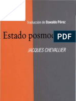 Chevallier, Jacques. 2011. Estado Posmoderno