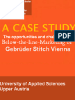 A case study on the opportunities and challenges in below-the-line-marketing of Gebrüder Stitch Vienna