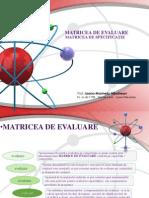 Matricea de Evaluare(matricea de specificatii)