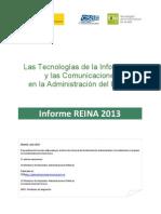 Informe Las Tecnologías de la Información y las Comunicaciones en la Administración del Estado. REINA 2013