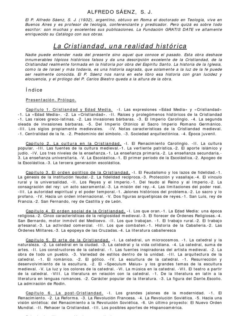 La Cristiandad, una realidad histórica - P. Alfredo Sáenz, SJ.