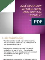 ¿qué educación intercultural para nuestra escuela?