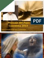 Mensaje Del Papa Cuaresma 2013