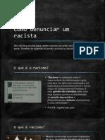 Como Denunciar Um Racista