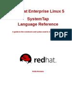 Red Hat Enterprise Linux-5-SystemTap Language Reference-En-US