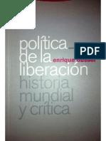 """Prólogo de """"Política de la liberación. Historia mundial y crítica"""" (Dussel, 2007)."""