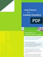 Guia práctica sobre el cambio climatico y bosques