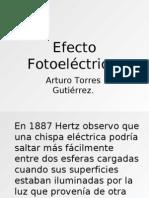 Efecto fotoeléctrico, luz ultravioleta e infrarroja.