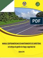 Manual CA de Mantenimiento de Carreteras, edi ción 2010