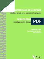 Antropología de los nativos . Estrategias sociales de los sujetos en la investigación