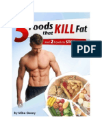 5 Foods That KILL Fat (and 2 Foods to STOP Eating) - F R E E  Report.