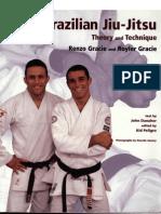 Brazilian Jiu-Jitsu - Theory and Technique - Renzo & Royler Gracie