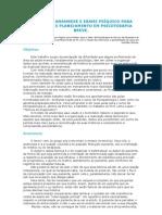 MODELO DE ANAMNESE E EXAME PSÍQUICO PARA AVALIAÇÃO E PLANEJAMENTO EM PSICOTERAPIA BREVE