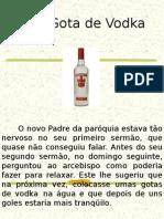 Uma Gota de Vodka O Novo Padre Da ParóQuia