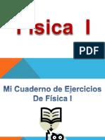 Proyecto Mi Cuaderno de Fisica I