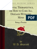 Mental Therapeutics or How to Cure All Diseases With the mind