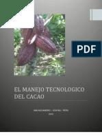 Avance Del Manejo Tecnologico Del Cacao - Para Combinar